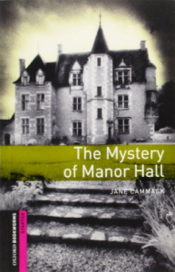 The mystery of Manor Hall