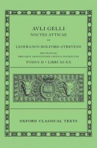 Auli Gelli Noctes atticae / ab Leofranco Holford-Strevens recongnitae brevique adnotatione critica instructae. Tomus alter
