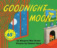 Goodnight moon / by Margaret Wise Brown ; pictures by Clement Hurd