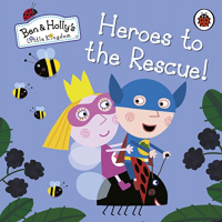 BEN AND HOLLY'S LITTLE KINGDOM: HEROES T