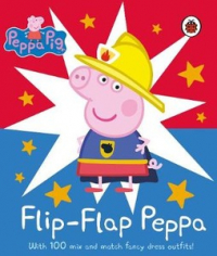 Peppa Pig: Flip-Flap Peppa: With  Mix and Match Fancy Dress Outfits
