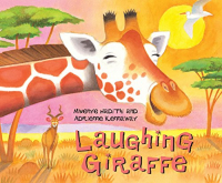 Laughing giraffe