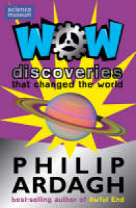 WOW: discoveries that changed the world