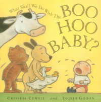 What shall we do with the Boo Hoo Baby?