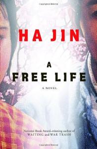 A free life / Ha Jin