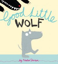 Good little wolf / Nadia Shireen