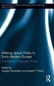 Making space public in early modern Europe