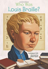 Who was Louis Braille ?