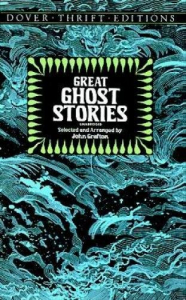 Great ghost stories / edited by John Grafton