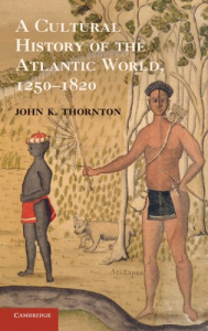 A cultural history of the Atlantic world