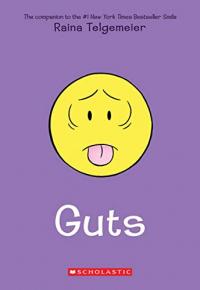 Guts / Raina Telgemeier ; with color by Braden Lamb