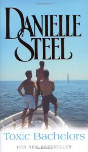 Toxic bachelors / Danielle Steel