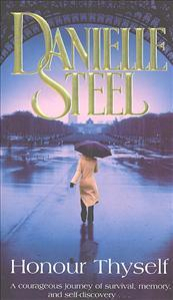 Honour thyself / Danielle Steel