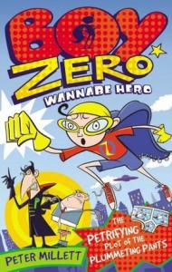 Boy Zero, wannabe hero. The petrifying plot of plummeting pants