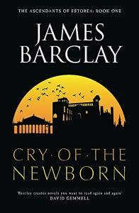 The ascendants of Estorea. Book 1., Cry of the newborn
