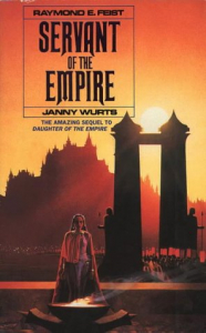 Servant of the empire / Raymond E. Feist and Janny Wurts