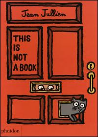 This is not a book / Jean Jullien