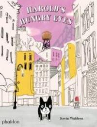 Harold's hungry eyes