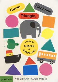 Circle, triangle, elephant!
