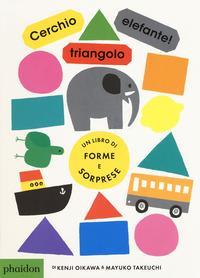 Cerchio, triangolo, elefante