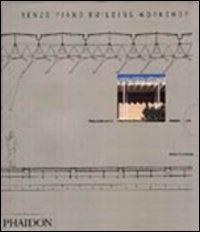 Renzo Piano Building Workshop : opera completa / Peter Buchanan. Vol. 1