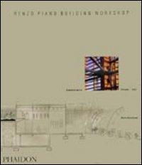 Renzo Piano Building Workshop : opera completa / Peter Buchanan. Vol. 3