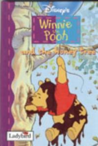 Winnie the Pooh and the honey tree.