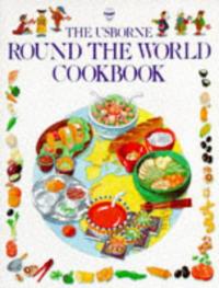 The Usborne round the world cookbook