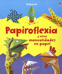 Papiroflexia y otras manualidades en papel