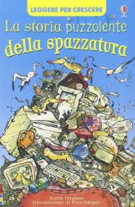 La storia puzzolente della spazzatura