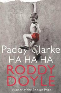 Paddy Clarke Ha Ha Ha / Roddy Doyle