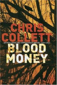 Blood money / Chris Collett