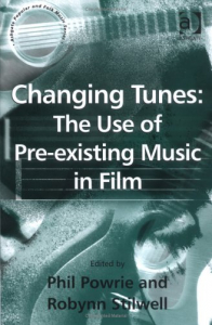 Changing tunes: the use of pre-existing music in film