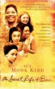 The secret life of bees / Sue Monk Kidd