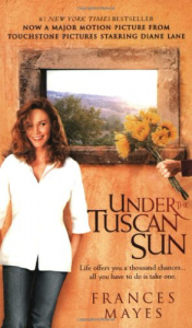 Under the Tuscan sun / Frances Mayes