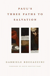 Paul's three paths to salvation