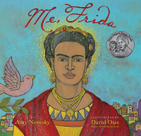 Me, Frida / by Amy Novesky ; illustrated by David Diaz