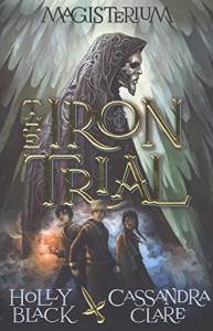 Magisterium. The iron trial