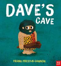 Dave's cave / Frann Preston-Gannon