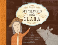 My travels with Clara / Mary Tavener Holmes ; illustrated by Jon Cannell