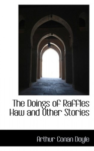 The doings of raffles haw and other stories