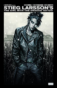 The girl with the dragon tattoo. Book 2 / adapted by Denise Mina ; art by Leonardo Manco and Andrea Mutti ; colors by Giulia Brusco and Patricial Mulvihill ; letters by Steven Wands ; cover by Lee Bermejo Leonardo Manco ; based on the novel The girl with the dragon tattoo by Stieg Larsson