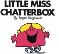 Little miss Chatterbox / by Roger Hargreaves