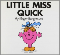Little miss Quick / by Roger Hargreaves