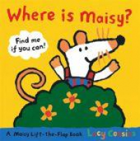 Where is Maisy? / Lucy Cousins