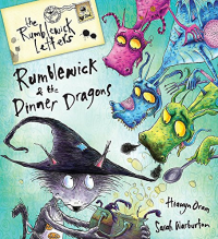 Rumblewick and the dinner Dragons