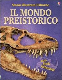 Il mondo preistorico