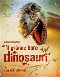 Il grande libro dei dinosauri