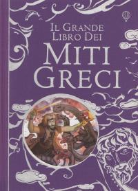Il grande libro dei miti greci