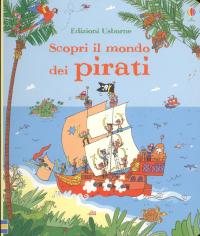Scopri il mondo dei pirati